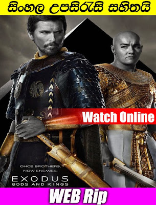 Exodus.Gods.and.Kings.2014 Watch online with Sinhala Subtile
