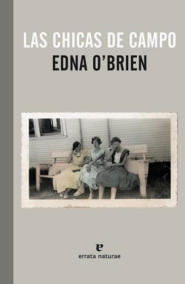 Las chicas de campo Edna O'Brien