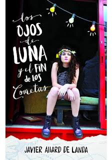 Los ojos de Luna y el fin de los cometas - Javier Allard De Landa