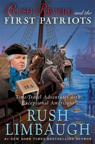 bookcover of RUSH REVERE AND THE FIRST PATRIOTS  (book #2)  by Rush Limbaugh