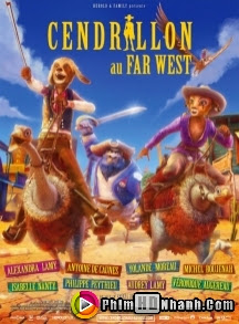 Lọ Lem Miền Viễn Tây - Cinderella 3D aka Cinderella Once Upon A Time In The West