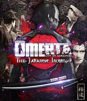 OMERTA CITY OF GANGSTERS - THE JAPANESE INCENTIVE (All DLCs) [REPACK]