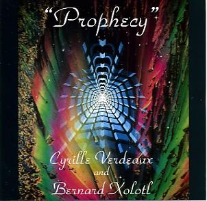 Cyrille Verdeaux & Bernard Xolotl - Prophecy (1980)