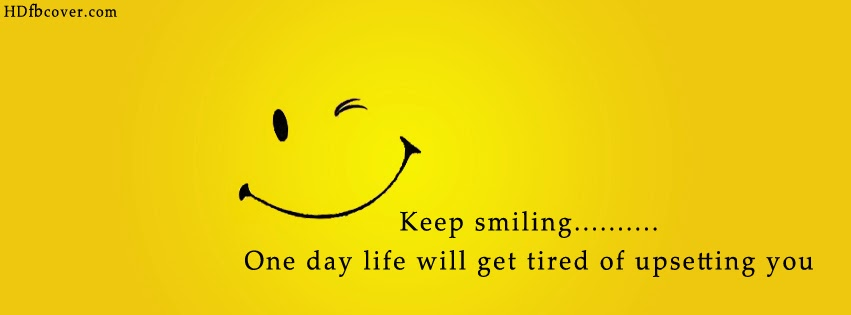 Keep Smiling Images For Facebook F Group: Fb Cov...