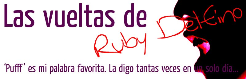 Las vueltas de Ruby Delfino