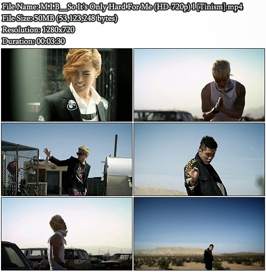 Download MV M.I.B - So It's Only Hard For Me (나만 힘들게) (HD 720p)