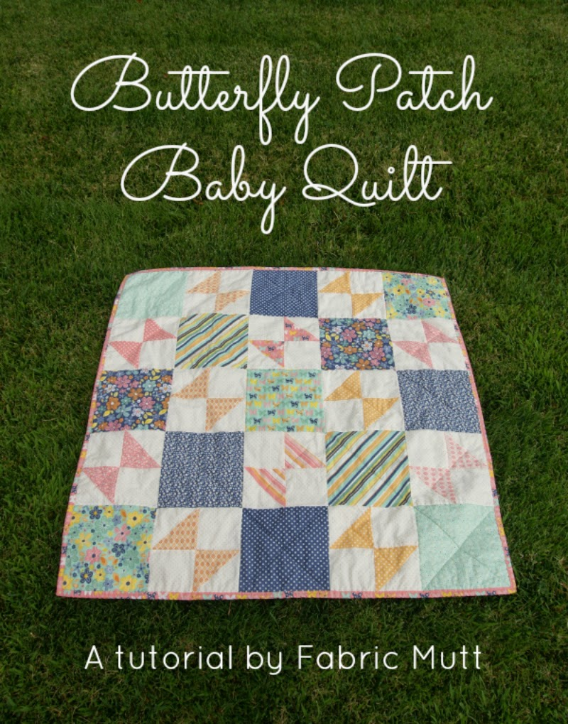 Butterfly Patch Baby Quilt Tutorial by Fabric Mutt for Riley Blake Designs