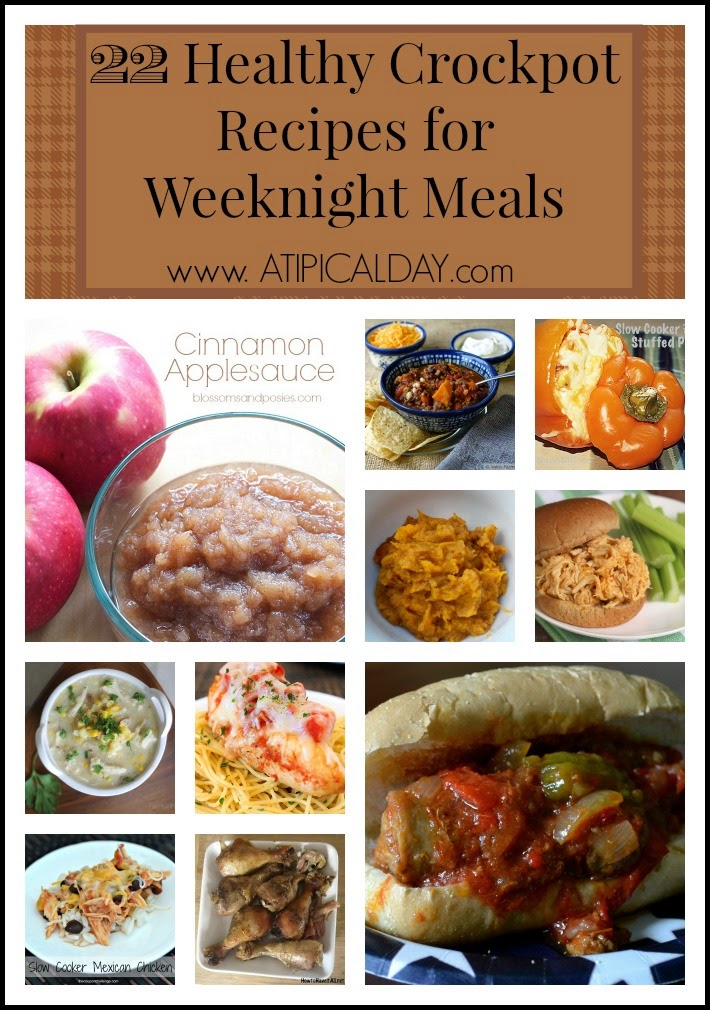 22 Healthy Crockpot Recipes for Weeknight Meals @ATIPicalDay #Crockpot #recipes #easymeals #reciperoundup