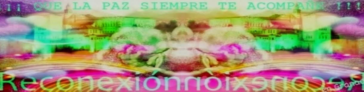 La Reconexión® en Granada