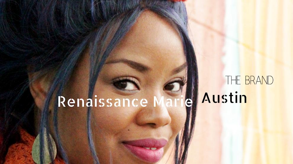 Renaissance Marie Austin