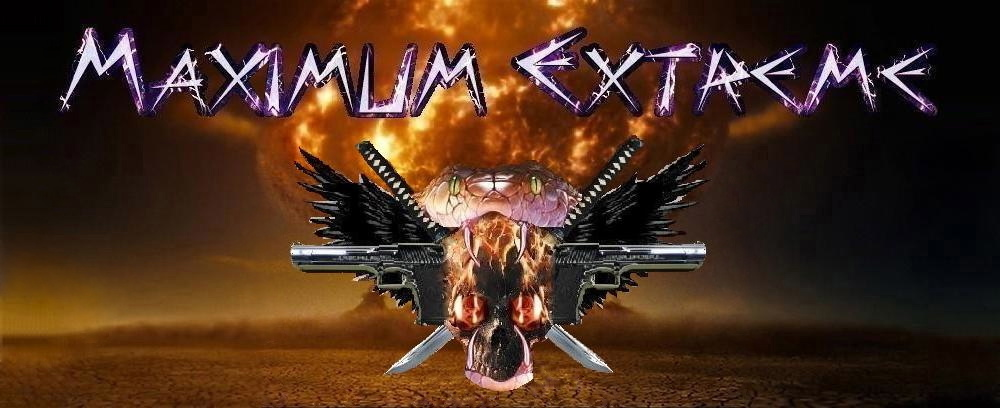Maximum Extreme - The Ultimate Movie And Lifestyle Website