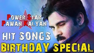 Pawan Kalyan Birthday Special Hits | Video Songs Juke Box
