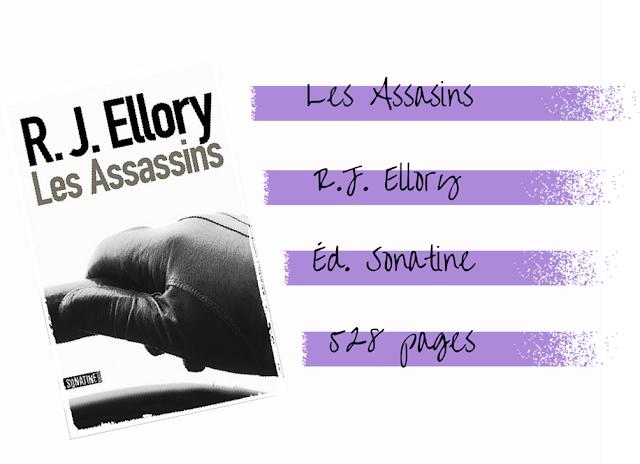les assassins, r.j. ellory, éditions sonatine, chronique