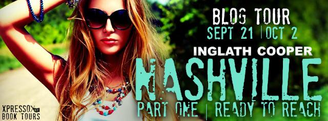 Blog Tour: Nashville Part One Ready To Reach  by Inglath Cooper