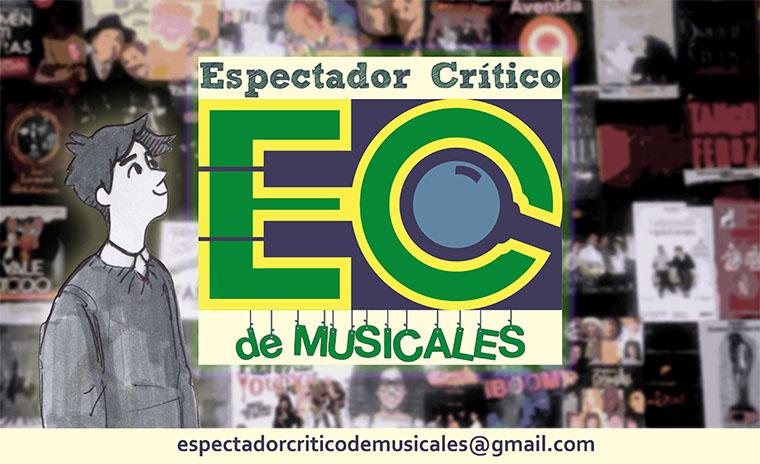 El Espectador Crítico de Teatro Musical