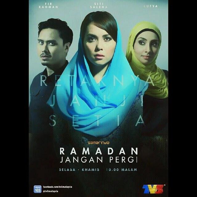 Episod Akhir Ramadan Jangan Pergi