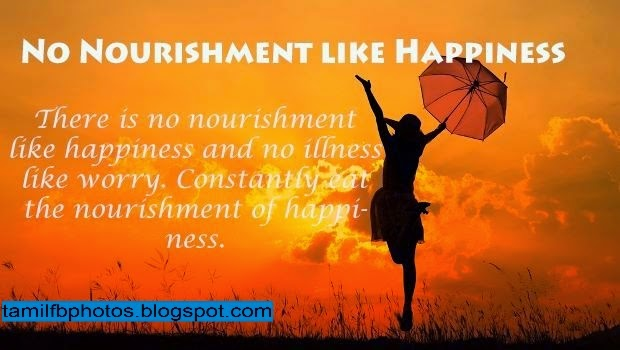 No Nourishment Like Happiness Quote Photo