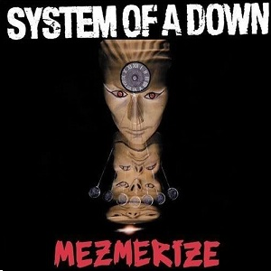 System of a Down - Mezmerize Cover
