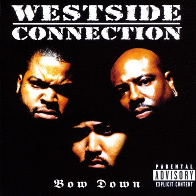 Westside Connection - Bow Down (1996) Flac