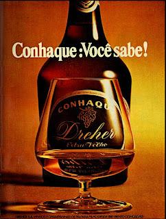 propaganda Conhaque Dreher - 1970, 1970. História da década de 70. Propaganda nos anos 70. Brazil in the 70s. Oswaldo Hernandez.