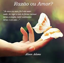 Razão ou Amor?