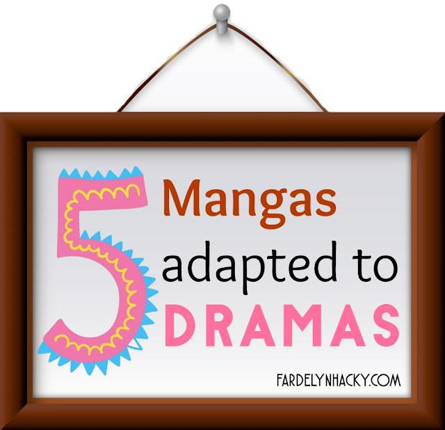Komik Jepang yang Diadaptasi ke Dalam Drama, Mangas Adapted to Dramas