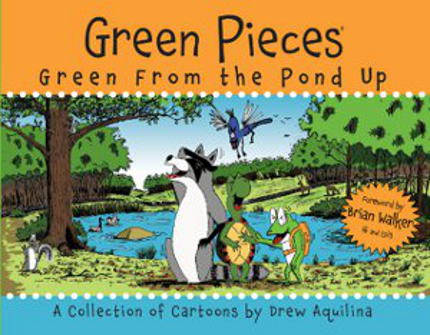 Green From The Pond Up by Drew Aquilina