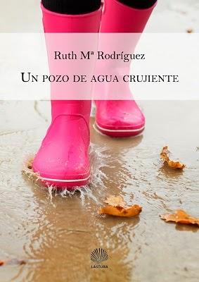 Un pozo de agua crujiente - Ruth Rodríguez - Poesía