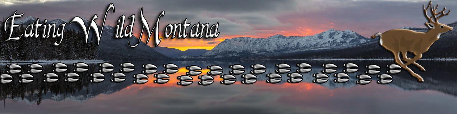 Eating Wild Montana
