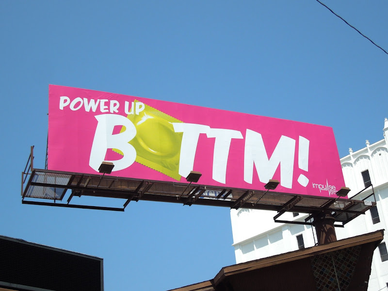 Power Up Bottom condom billboard West Hollywood