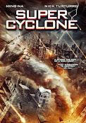 Super Cyclone (2012) ()