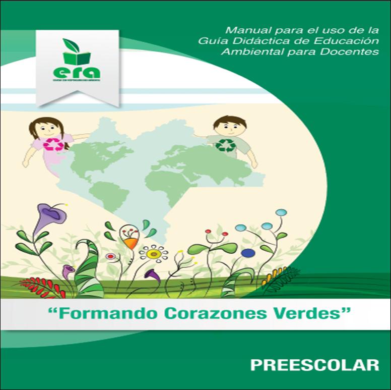 Manual sobre el uso de la Guía Didáctica de Educación Ambiental para Docentes