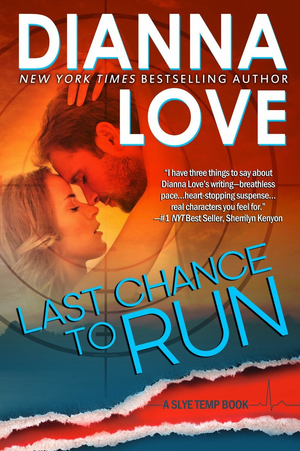 Last Chance To Run (Slye Temp) by Dianna Love (Romantic Suspense)