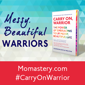 http://momastery.com/carry-on-warrior/