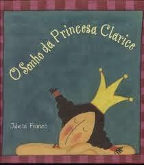 O sonho da princesa Clarice