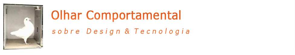 :: Olhar Comportamental - Design & Tecnologia ::