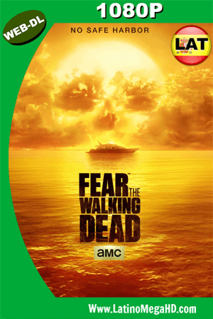 Fear The Walking Dead: Temporada 2 (2016) Latino HD WEB-DL 1080P (2015)