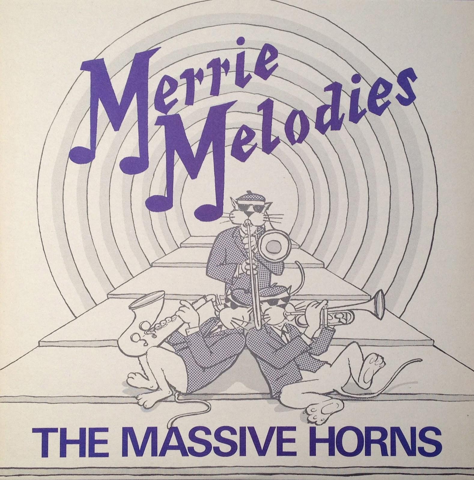 Massive Horns Merrie Melodies
