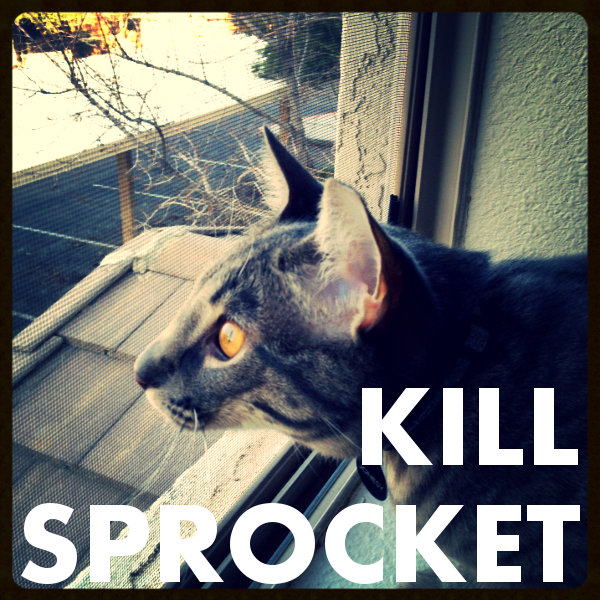 Kill Sprocket