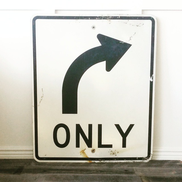 #thriftscorethursday Week 70 | Instagram user: thehowtogal shows off this Right Turn Only Sign