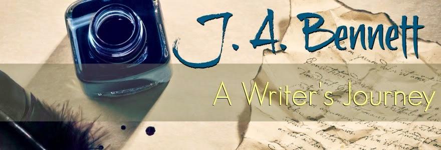 J. A. Bennett, A Writer's Journey
