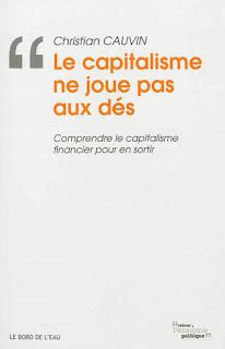 http://www.librest.com/tous-les-livres/le-capitalisme-ne-joue-pas-aux-des-comprendre-le-capitalisme-financier-pour-en-sortir,1492297-0.html?texte=9782356872050