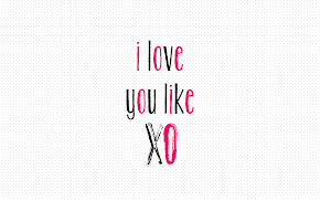 I Love You Like 'XO' (Wallpaper Download)