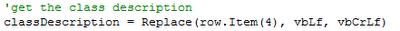 classDescription = Replace (row.Item(4), vbLf, vbCrLF)