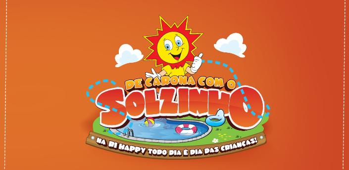 """Promoção """"DE CARONA COM O SOLZINHO"""" - Hi Happy"""