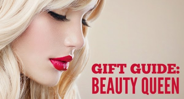 2014 Beauty Queen Gift Guide