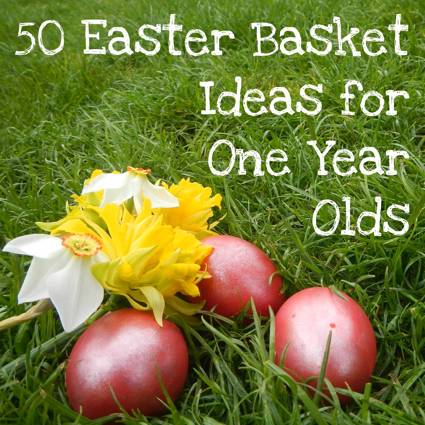 Messy wife blessed life 50 easter basket ideas for one year olds 50 easter basket ideas for one year olds negle Image collections
