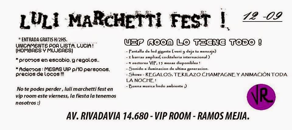 Momento que no voy a olvidar, #LuliMarchettiFest