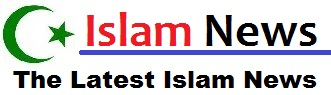 Islam News Media - The Latest Islam News And Information About Moslems In The World