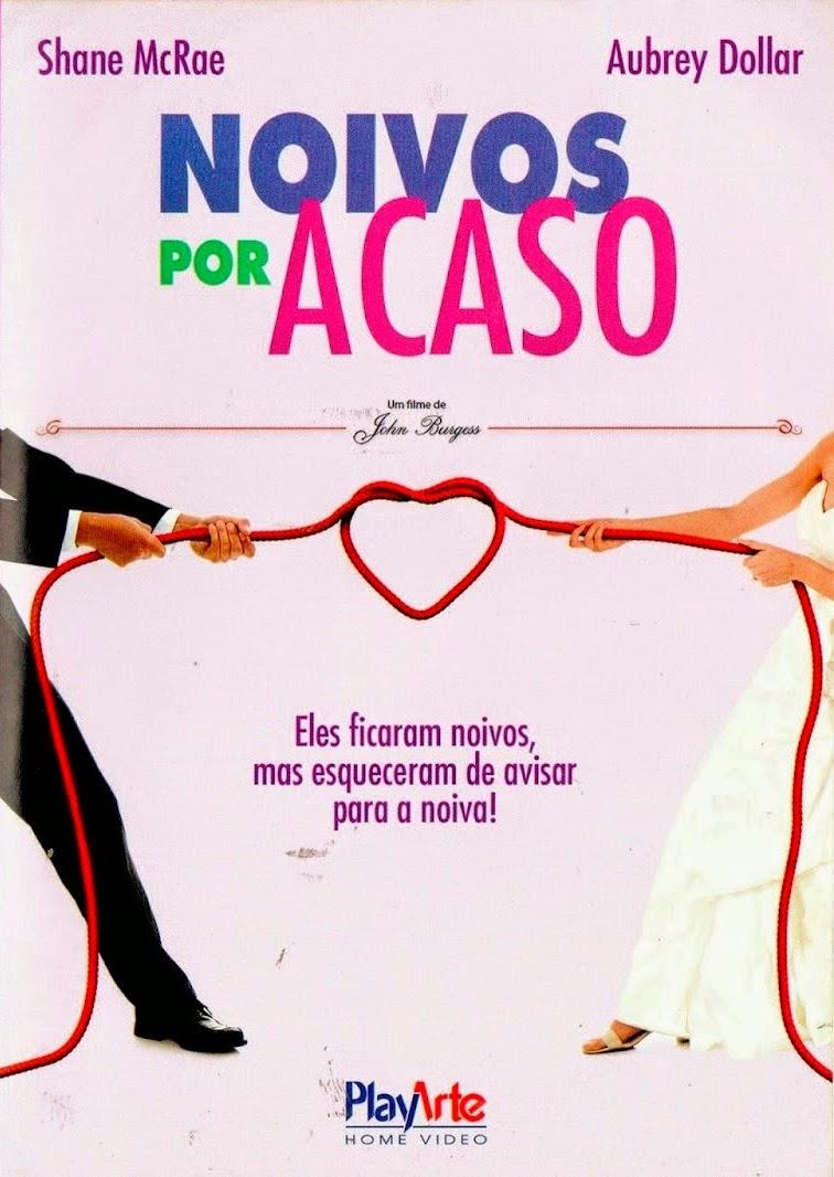 Noivos Por Acaso – Dublado (2013)